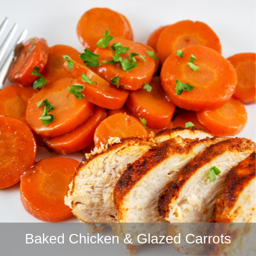 Baked Chicken and Glazed Carrots